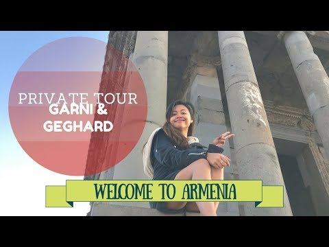 Garni and Geghard Armenia Private Tour