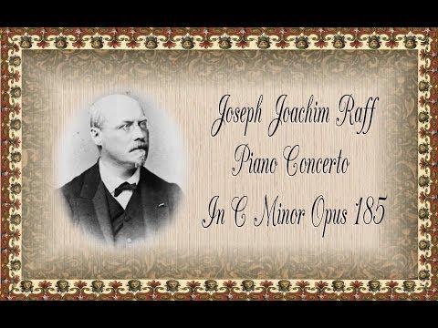 Raff - Piano Concerto In C Minor Opus 185