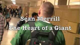 Heart of a Giant: Sean Merrill