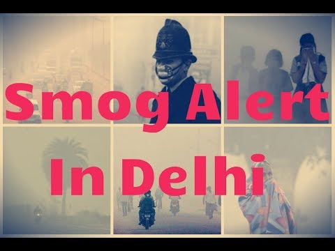 Smog in THE National Capital Territory of India || Worst Levels of Air Quality in Delhi Since 1999