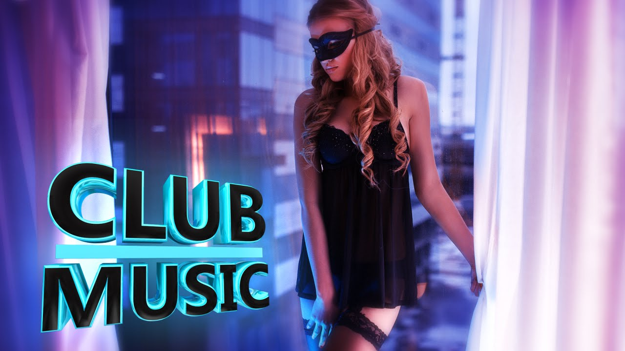 New best club dance music mashups remixes mix 2016 club for Best club house songs