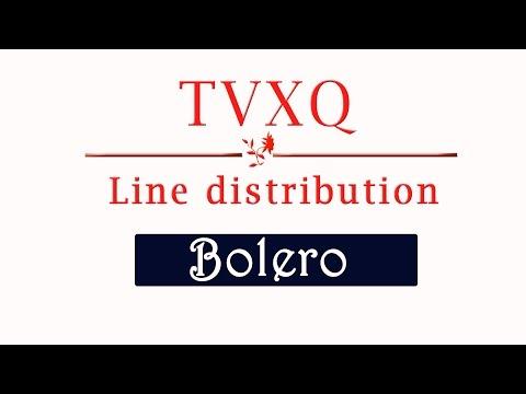 DBSK THSK  Bolero  Line distribution