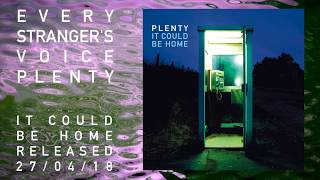 Plenty - Every Stranger's Voice (Official lyric video, featuring Tim Bowness)