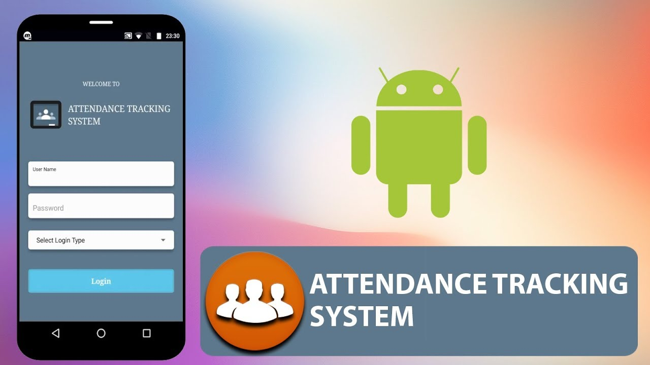 College Attendance Monitoring System in Android App Project