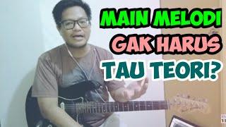 Rahasia Cara Main Gitar Melodi Tanpa Harus Tau Teori Scale/Interval Nada #Tutorial