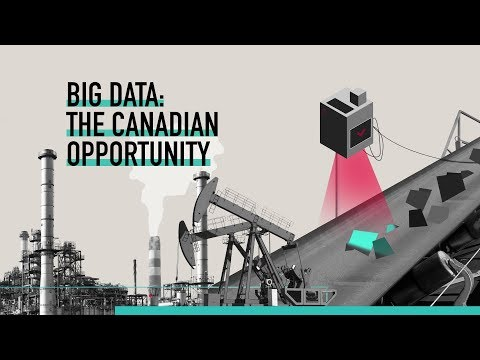 Big Data: The Canadian Opportunity