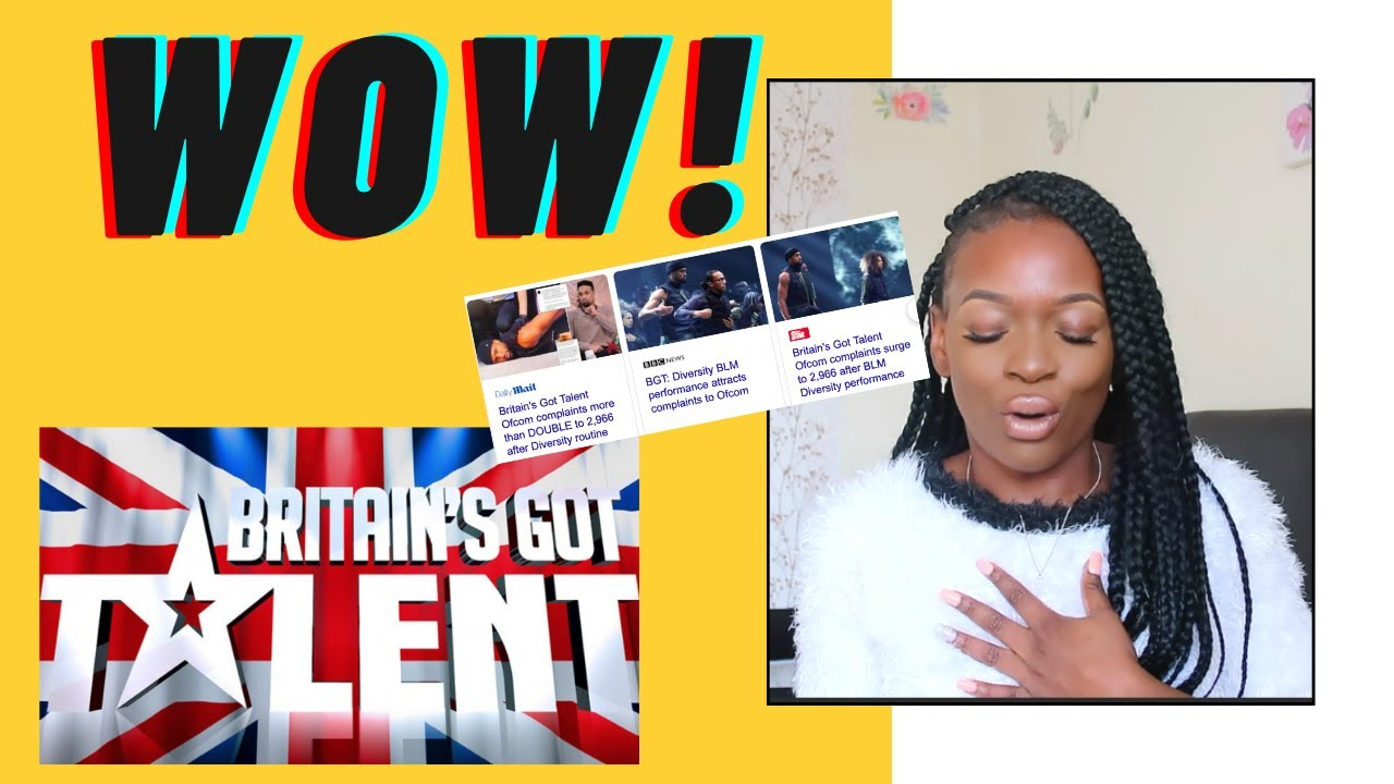This Is Bad Britain Got Talent Diversity Blm Performance Attracts Complaints To Ofcom Youtube