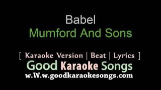 Babel Mumford And Sons Lyrics Karaoke Goodkaraokesongs Com