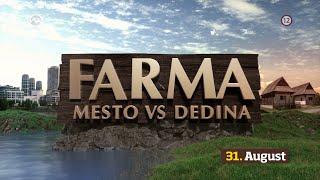 FARMA MESTO VS. DEDINA - od pondelka 31. 8. 2020 na TV Markíza (3. upútavka)