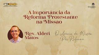 Rev. Alderi Matos   O Avanço da Missão Pós-Reforma