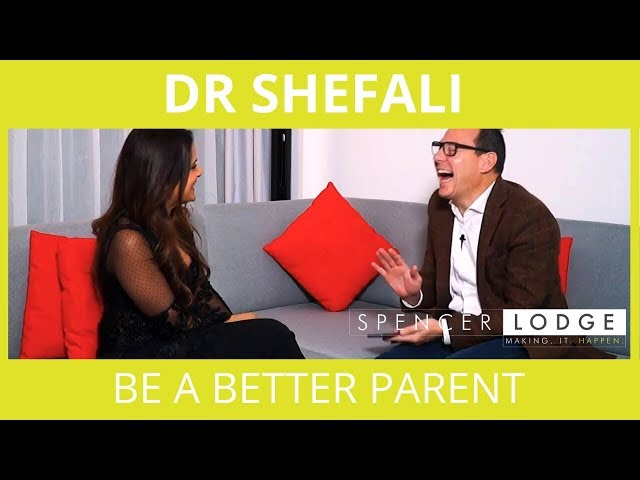 Dr Shefali Interview -  How To Be A Better Parent