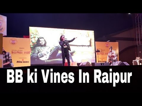 Bb ki vines Live In Raipur Chhattisgarh