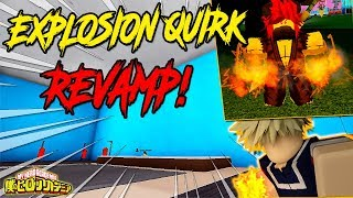 NEW UPDATE! EXPLOSION QUIRK REVAMP!? | BOKU NO ROBLOX REMASTERED!? | ROBLOX |