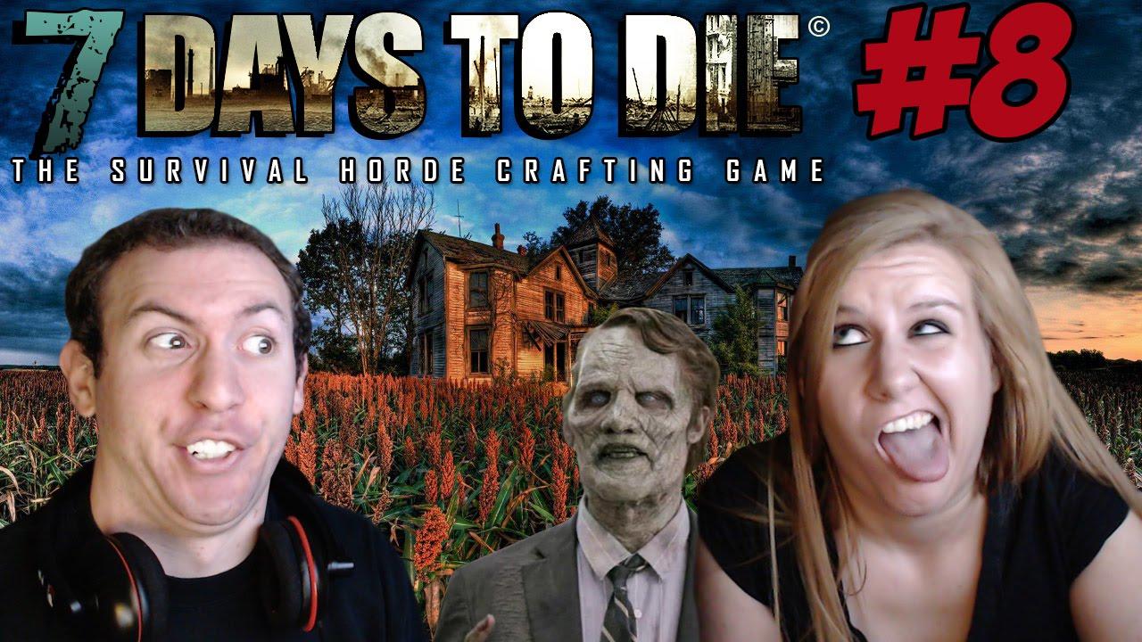 7 Days to Die Alpha 8 Gameplay Part 8: Zombie Demolition Crew