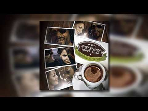 Aygün Kazımova Feat  Snoop Dog -  Coffee From Colombia (Tavo Loves Colombia House Mix)