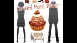 Gumi~Coward Montblanc [Music Box]