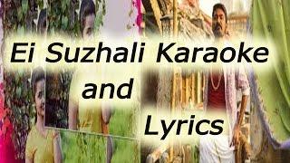 Ei Suzhali Karaoke and Lyrics -kodi