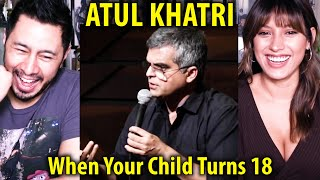 ATUL KHATRI When Your Child Turns 18 Stand Up Comedy Reaction Jaby Koay