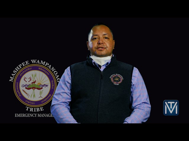 A Message from the Mashpee Wampanoag Tribe Emergency Management Team