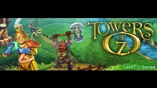 Towers of Oz - Gameplay 2 HD