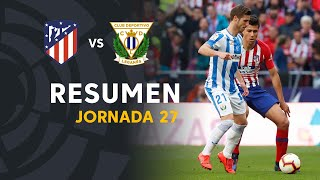Resumen de Atlético de Madrid vs CD Leganés (1-0)
