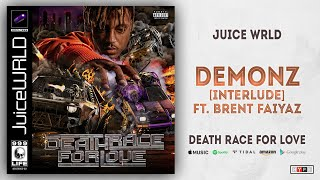 Juice WRLD - Demonz Ft. Brent Faiyaz [Interlude] (Death Race For Love)