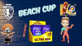 Mini Football Beach Cup and Ultra box Opening Mythical