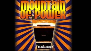 Mountain of Power - Black Magic (featuring Chris Catena, Janne Stark)