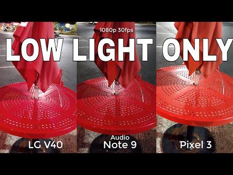 LG V40 Vs Google Pixel 3 Vs Galaxy Note 9 Camera Comparison   LOW LIGHT ONLY   SHOCKING RESULTS !!