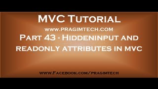 Part 43   Hiddeninput and readonly attributes in mvc