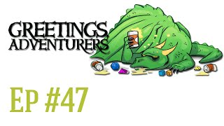 Drunks and Dragons Live! Episode 47