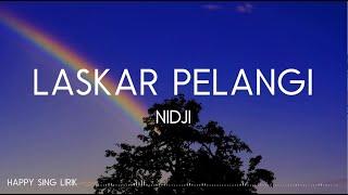 NIDJI - Laskar Pelangi (Lirik)