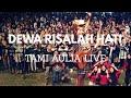RISALAH HATI DEWA [ LIRIK ] TAMI AULIA LIVE @TULUNGAGUNG