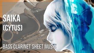 EASY Bass Clarinet Sheet Music: How to play Saika (Cytus) by Rabpit