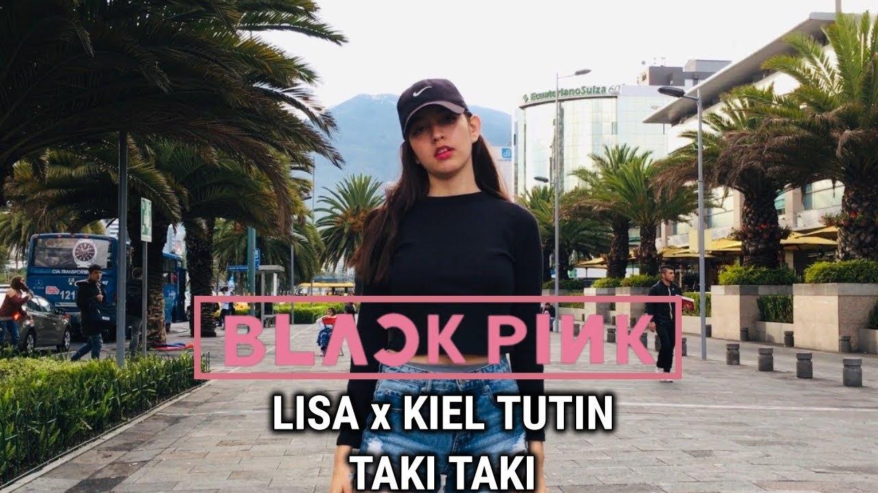 In Public Taki Taki Lisa X Kiel Tutin Choreography Cover Youtube
