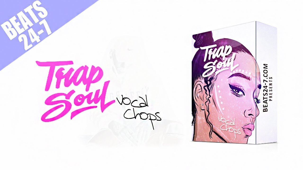 Trapsoul Vocal Chops [Vocal Sample Pack]