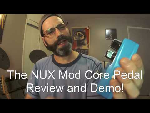 The NUX Mod Core Pedal Review And Demo!