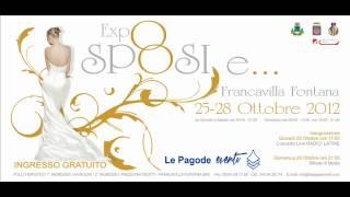 1 EXPO SPOSI E...LA FIERA DEL LUSSO - FRANCAVILLA FONTANA (BR) 25 - 28 OTTOBRE 2012