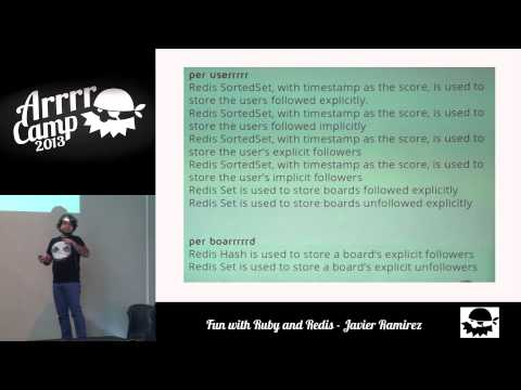 ArrrrCamp 2013 - Fun with Ruby and Redis by Javier Ramirez