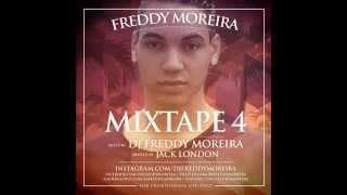 FREDDY MOREIRA - MIXTAPE 4