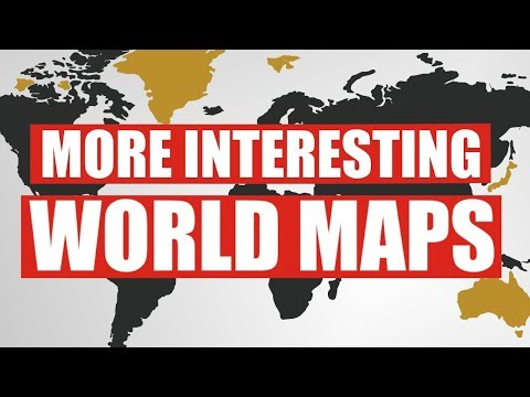 More Interesting World Maps!