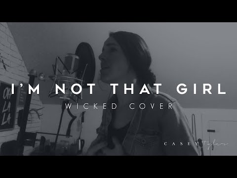 Im Not That Girl Cover By Casey Tyler