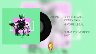 15-ARPAS-BONUS TRACK MONEY TALK (AUDIO)