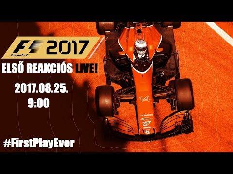 F1 2017 ELSŐ KIPRÓBÁLÁS ÉS REAKCIÓ!