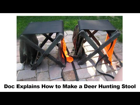 Doc Explains How To Make A Deer Hunting Stool