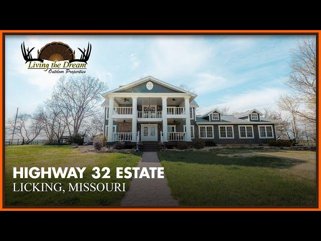 Highway 32 Estate | Licking, MO