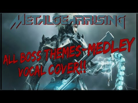 Metal Gear Rising - Vocal Cover Revengeance [All Boss Themes Cover Medley][The Unknownity]
