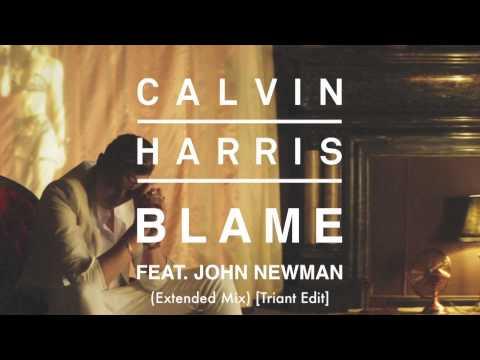 Calvin Harris feat. John Newman - Blame (Extended Mix)