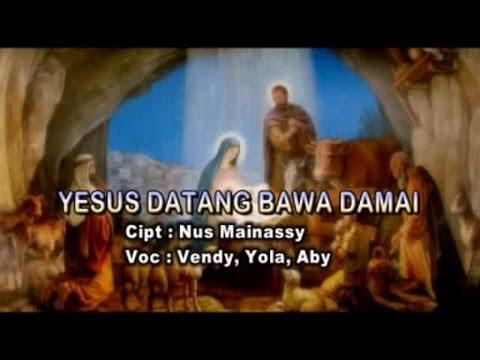 Vendy, Yola, Abi - YESUS DATANG MEMBAWA DAMAI