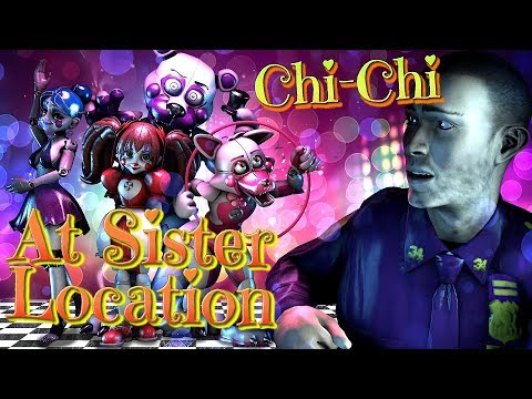 SFM/FNAF  The Ladylike Force   At Sister Location - Chi-Chi